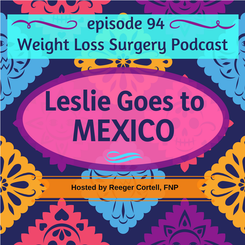 094 Leslie Goes to Mexico